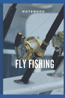Fly Fishing Notebook