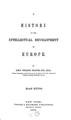 A History of the Intellectual Development of Europe PDF