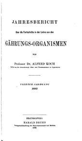 Jahresbericht über die Fortschritte in der Lehre von den Gärungs-Organismen und Enzymen: Bände 4-5