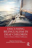 Discussing Bilingualism in Deaf Children