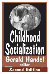 Childhood Socialization Book PDF