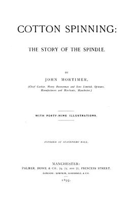 Cotton spinning  the story of the spindle
