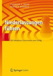 Niederlassungen führen: Mit Subsidiary Governance zum Erfolg
