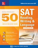 McGraw Hill Education Top 50 Skills for a Top Score  SAT Reading  Writing   Language  Second Edition PDF