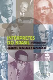 Intérpretes do Brasil: Clássicos, rebeldes e renegados
