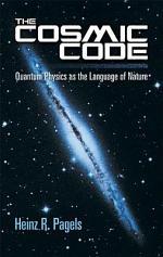 The Cosmic Code