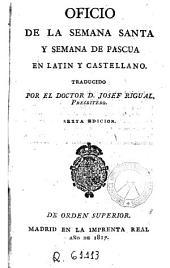 Oficio de la Semana Santa y semana de Pascua: en latín y castellano
