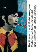 The Howard L. and Muriel Weingrow Collection of Avant-garde Art and Literature at Hofstra University