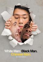 White Man  Black Man  Chinese Man PDF