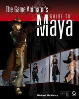 The Game Animator s Guide to Maya PDF