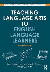 Teaching Language Arts to English Language Learners PDF