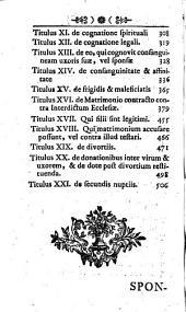 Ius Canonicum Theorico-Practicum Utrique Foro, Canonico Et Civili, Accomodatum ...: Sponsalia Et Matrimonium, Seu Decretalium Gregorii IX. Pont. Max. Liber IV.. 4