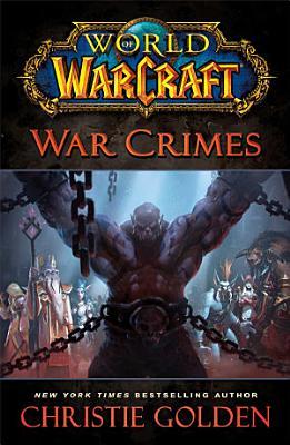 World of Warcraft  War Crimes PDF