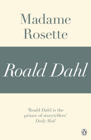 Madame Rosette  A Roald Dahl Short Story