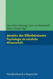 Jenseits des Elfenbeinturms: Psychologie als nützliche Wissenschaft