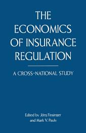The Economics of Insurance Regulation: A Cross-National Study