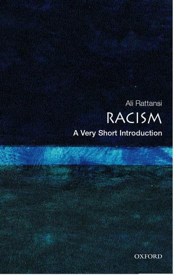 Racism  A Very Short Introduction PDF
