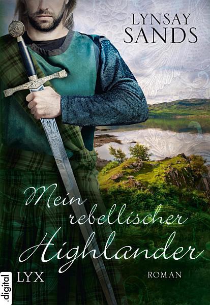 Mein rebellischer Highlander PDF