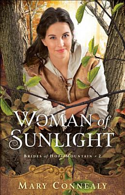 Woman of Sunlight  Brides of Hope Mountain Book  2