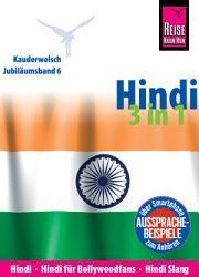 Reise Know How Sprachf  hrer Hindi 3 in 1  Hindi  Hindi f  r Bollywood Fans  Hindi Slang  Kauderwelsch Jubil  umsband 6 PDF