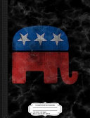 Vintage Republican GOP Elephant Composition Notebook: College Ruled 93/4 X 71/2 100 Sheets 200 Pages for Writing
