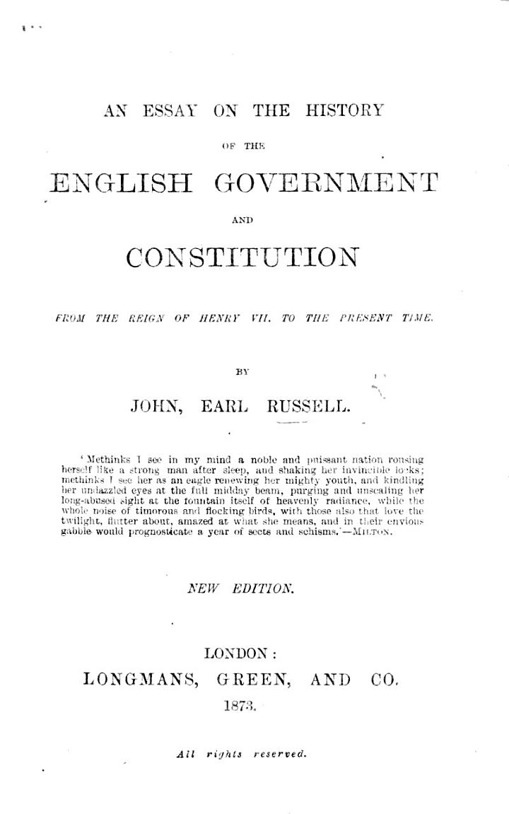 An Essay on the History of the English Government and Constitution, from the Reign of Henry VII. to the Present Time