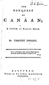 The Conquest of Canäan: A Poem, in Eleven Books