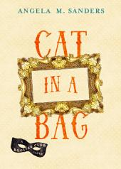 Cat in a Bag: A Booster Club Caper