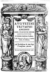 Augustini Triumphi Anconit. ... In orationem dominicam tractatus. A M. Angelo Rocca è tenebris erutus, & illustratus. ..