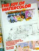 The Joy of Watercolor