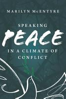 Speaking Peace in a Climate of Conflict PDF