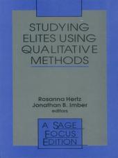 Studying Elites Using Qualitative Methods