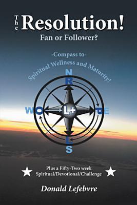 The Resolution  Fan or Follower