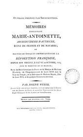 Mémoires concernant Marie Antoinette ... reine de France; et sur ... la Révolution françoise