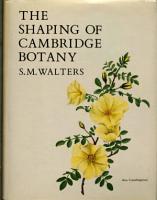 The Shaping of Cambridge Botany PDF