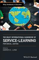 The Wiley International Handbook of Service Learning for Social Justice PDF
