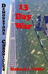 13 Day War (Demonstone Chronicles #6)