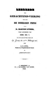 Leerrede ter gedachtenis-viering van den drie honderdjarigen sterfdag van dr. Martijn Luther, naar aanleiding van Hebr. XIII:7: Volume 1