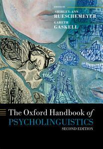 The Oxford Handbook of Psycholinguistics