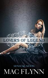 Sensual Moon (Lovers of Legend #2)