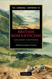 The Cambridge Companion to British Romanticism: Edition 2
