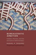 Bureaucratic Ambition PDF