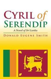 Cyril of Serendip: A Novel of Sri Lanka