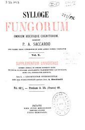 Sylloge fungorum omnium hucusque cognitorum: Supplementum universale. Discomyceteae - Hyphomyceteae, Volume 10