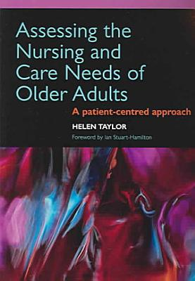 Assessing the Nursing and Care Needs of Older Adults PDF