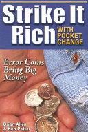 Strike It Rich with Pocket Change!