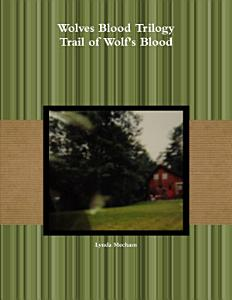 Trail of Wolf s Blood Book