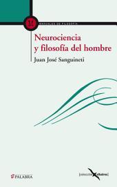 Neurociencia y filosofía del hombre