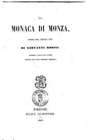 La monaca di Monza storia del secolo 17. di Giovanni Rosini