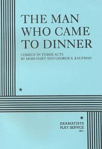 The Man who Came to Dinner Book